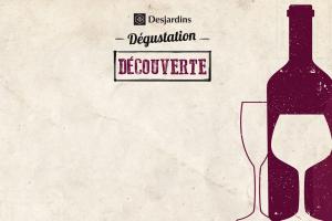 Dégustation Découverte Desjardins 2018